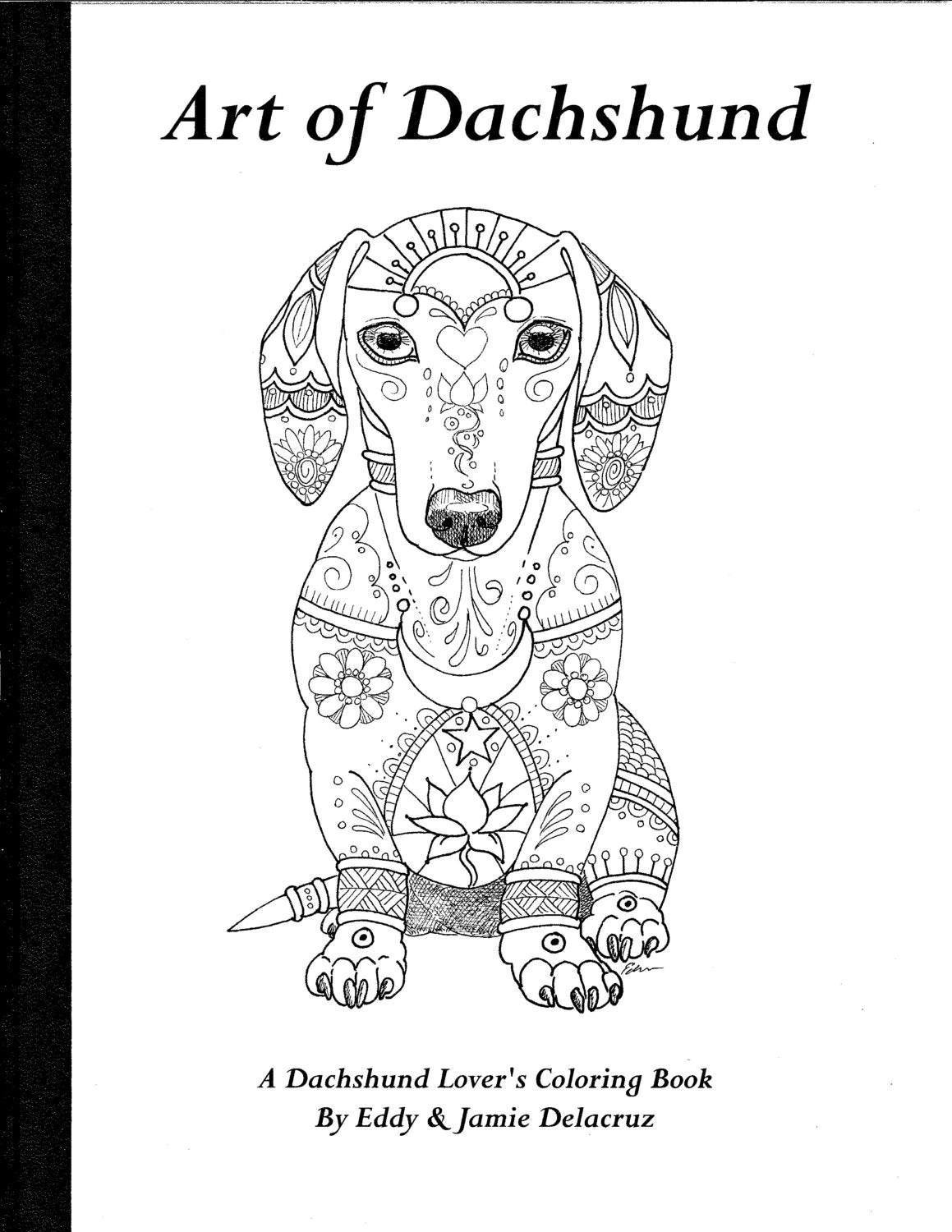 Art of Dachshund Coloring Book Volume No. 1 Physical Book
