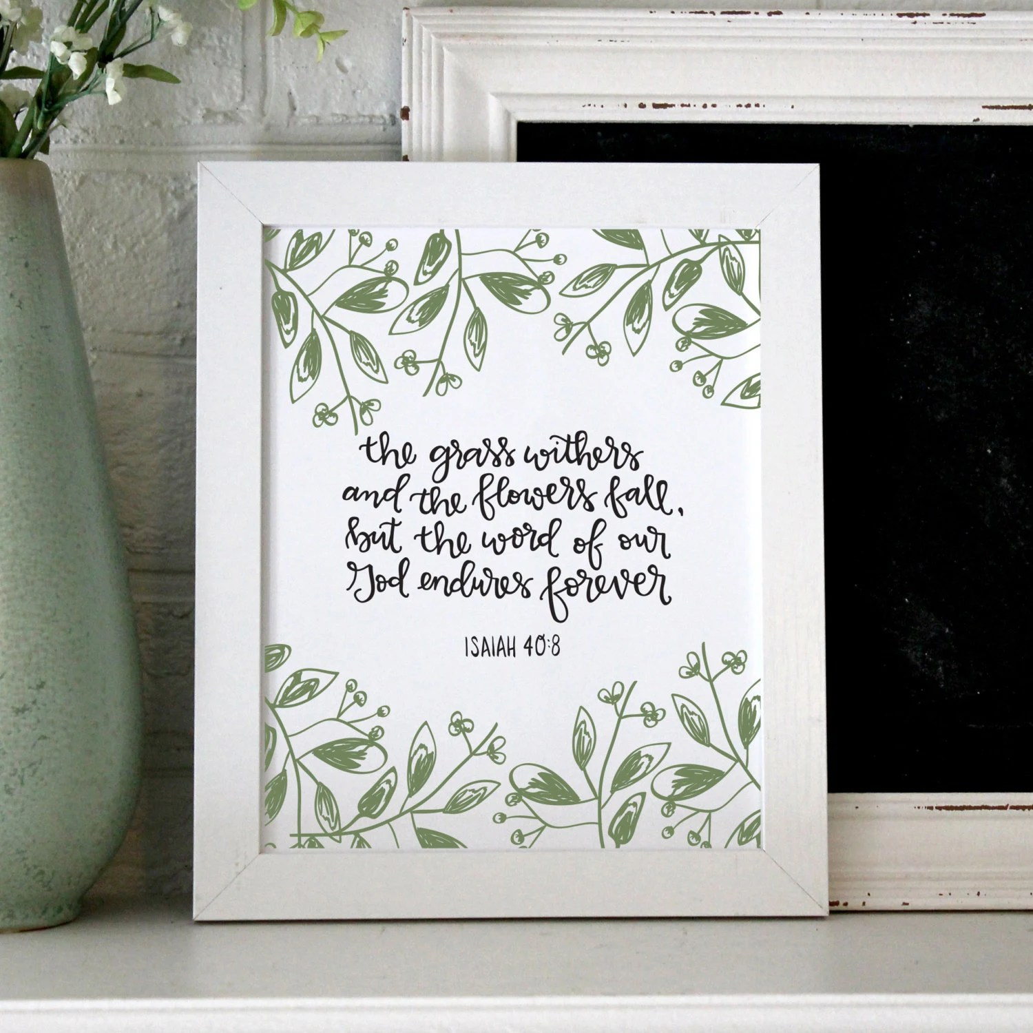 Isaiah 40 8 Hand Lettered Print By Carolinaquill On Etsy