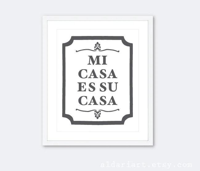 Mi Casa Es Su Casa Typography Digital Print Wall Art
