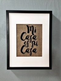 Mi Casa Es Su Casa 13X17 Burlap Wall Art with