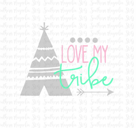 Download Love My Tribe Teepee Arrows Tribe SVG Silhouette
