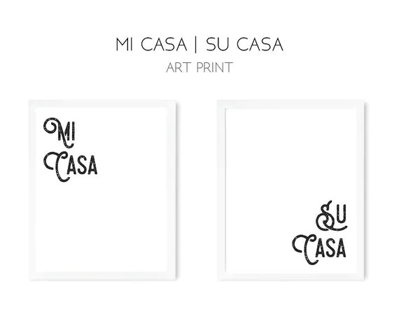 Mi Casa prints Mi Casa Es Su Casa Typography Quote Home