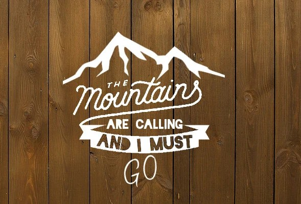 Decal The Mountains are calling and I must by