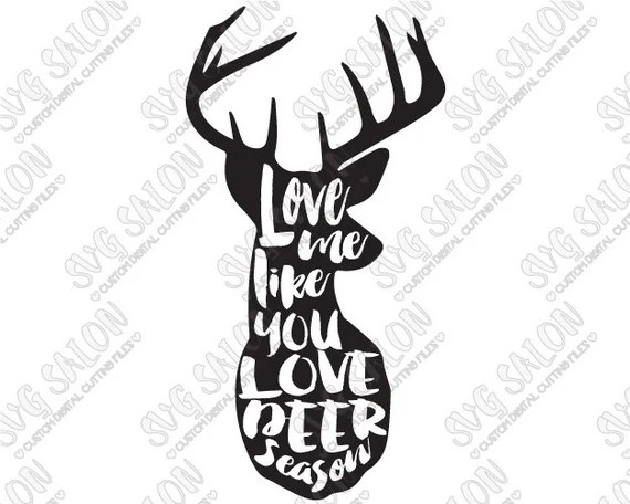 Download Love Me Like You Love Deer Season SVG Antlers / by SVGSalon