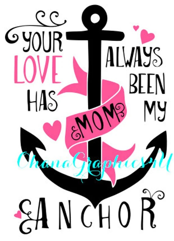 Download Your Love Has Always Been My Anchor Mom Pink by ...