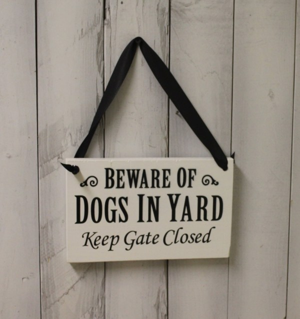 Beware Of Dogs In Yard Sign Gate Closed Handpainted