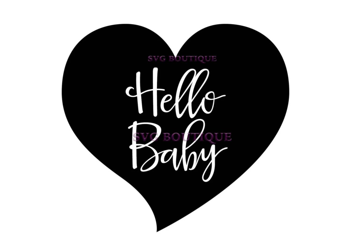 Download Hello Baby SVG Baby Cut File Heart File Love Vector by ...