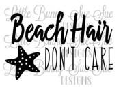 beach hair don't care vacation