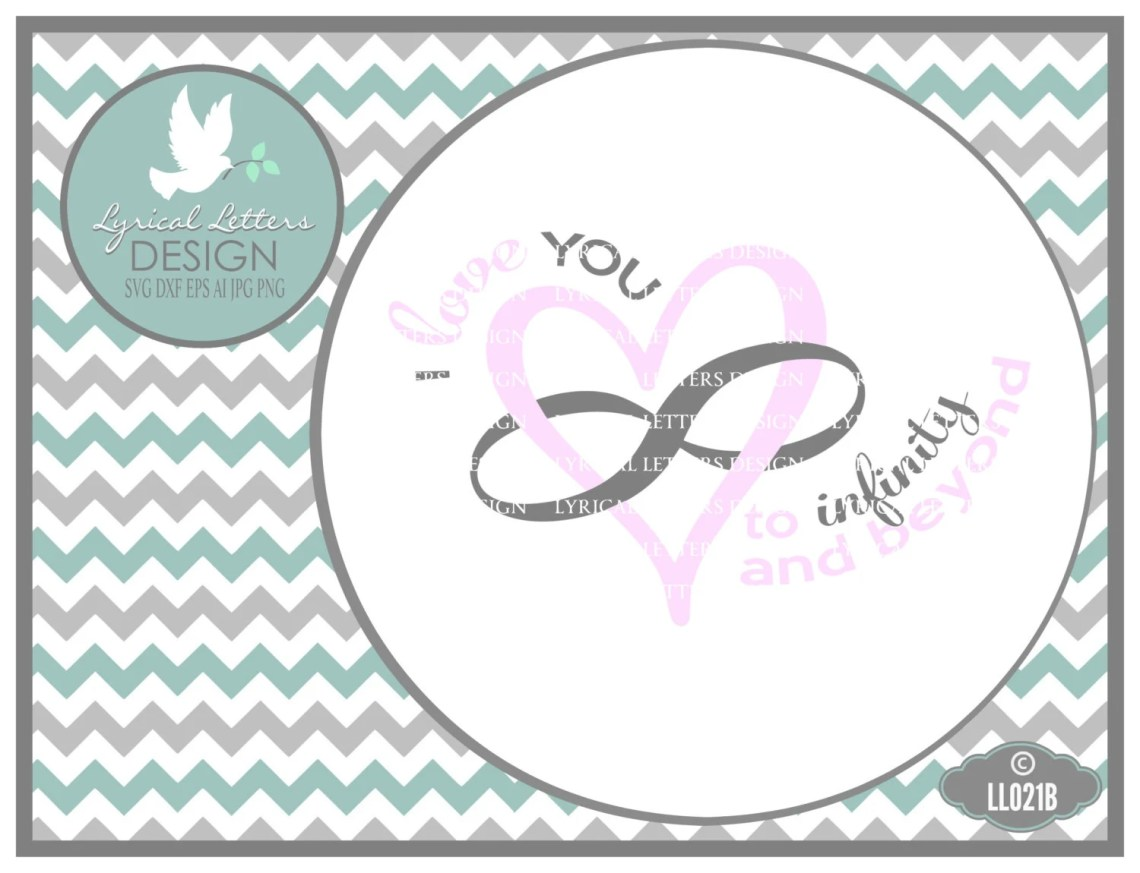 Download I love you to Infinity and Beyond LL021 B baby Svg Cutting
