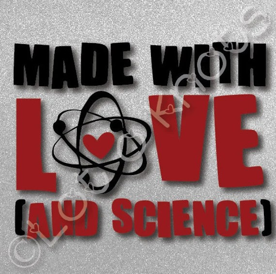Download Made with Love and Science · Fun bodysuit/T-shirt design ...