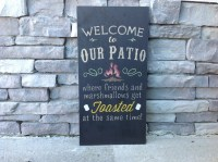 Large Welcome To Our Patio Firepit Custom Sign Bonfire