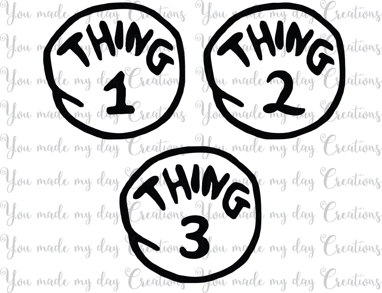 Buy 4 Get 1 Free Thing 1 Thing 2 Thing 3 Svg Eps