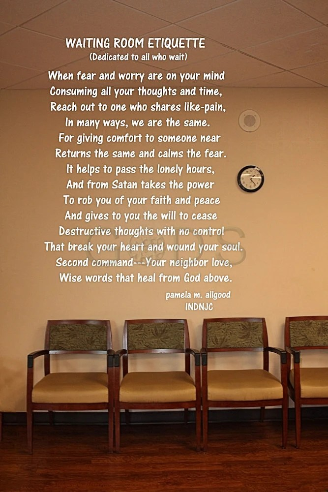 Waiting Room Etiquette Christian Poem Hospital ICU CCU