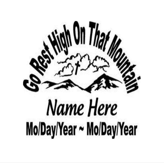 Go rest high on that mountain Car Decal by cardecalswindow