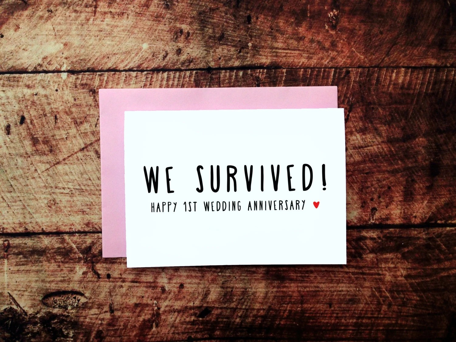 Funny 1st Anniversary Card We Survived 1 Year Wedding