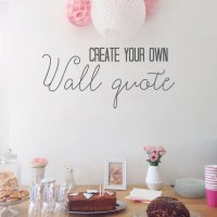 Create your own Wall Decal You pick the words size font and