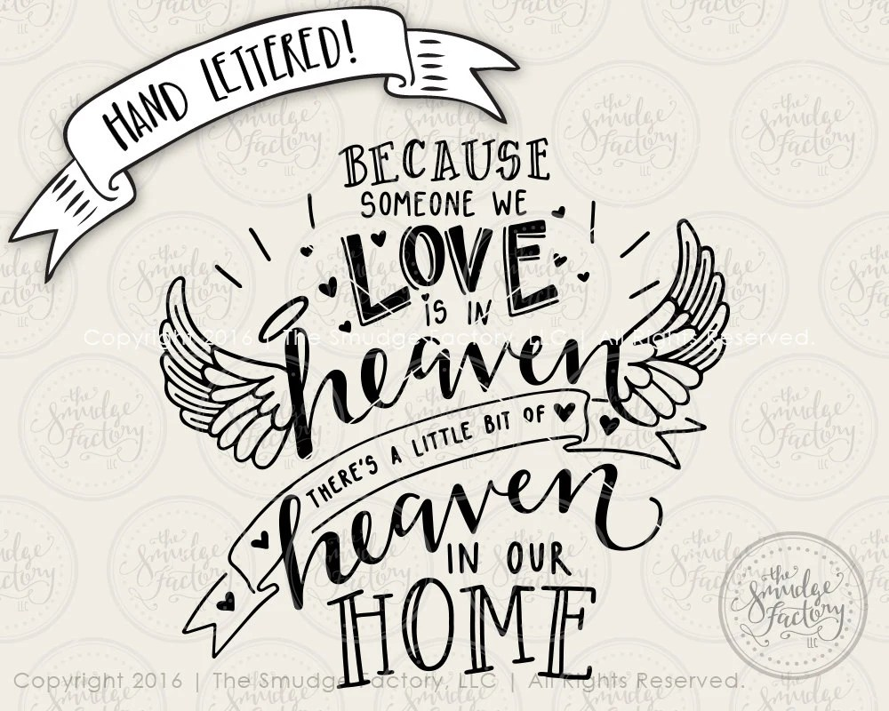 Download Heaven SVG Cut File, Because Someone We Love Is In Heaven ...