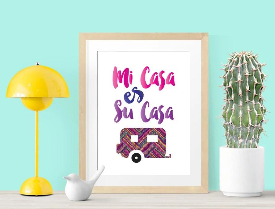 Mi Casa Es Su Casa 8x10 Printable Wall Art INSTANT DOWNLOAD