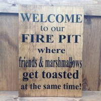 Welcome to our Fire Pit Sign Camp Sign Campfire Sign Fire