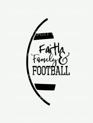Faith Family and Football SVG & DXF Cutting File from