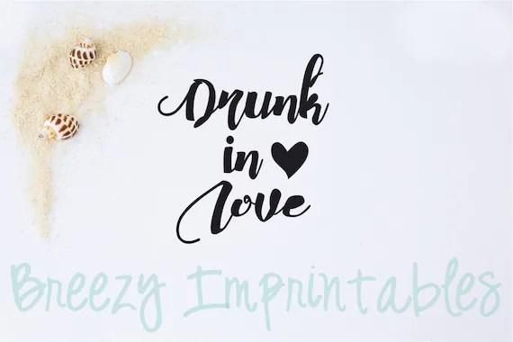 Download Digital File Instant Download Drunk In by BreezyImprintables