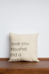 I love you a Bushel and a Peck Pillow Hug around the neck