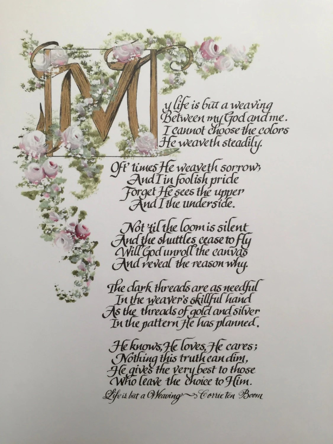 My Life is but a WeavingwhiteThe Tapestry Poem by Corrie ten