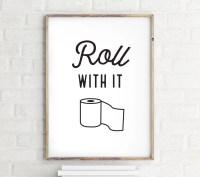 Roll With It Funny Bathroom Wall Art Bathroom Wall Decor
