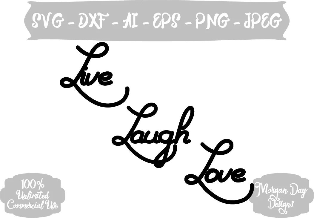 Download Live Laugh Love SVG Love SVG Family SVG Wall Decal