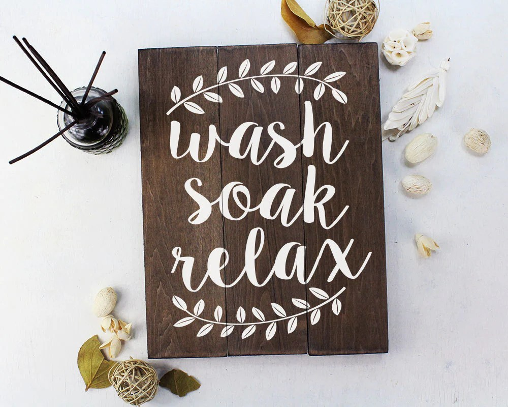 Wash Soak Relax Wood Sign Bathroom Sign Bathroom Wall Art