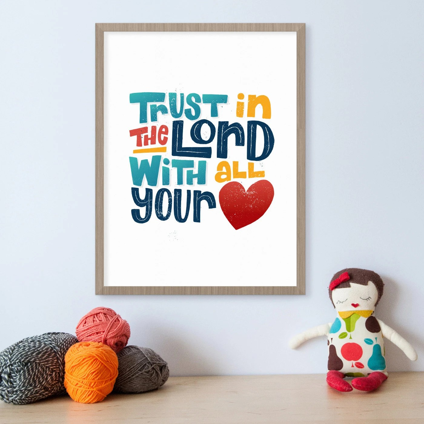 Trust In The Lord With All Your Heart Proverbs Bible Verse