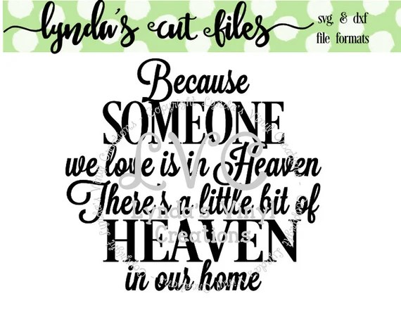 Download Because someone we love is in Heaven SVG/DXF file