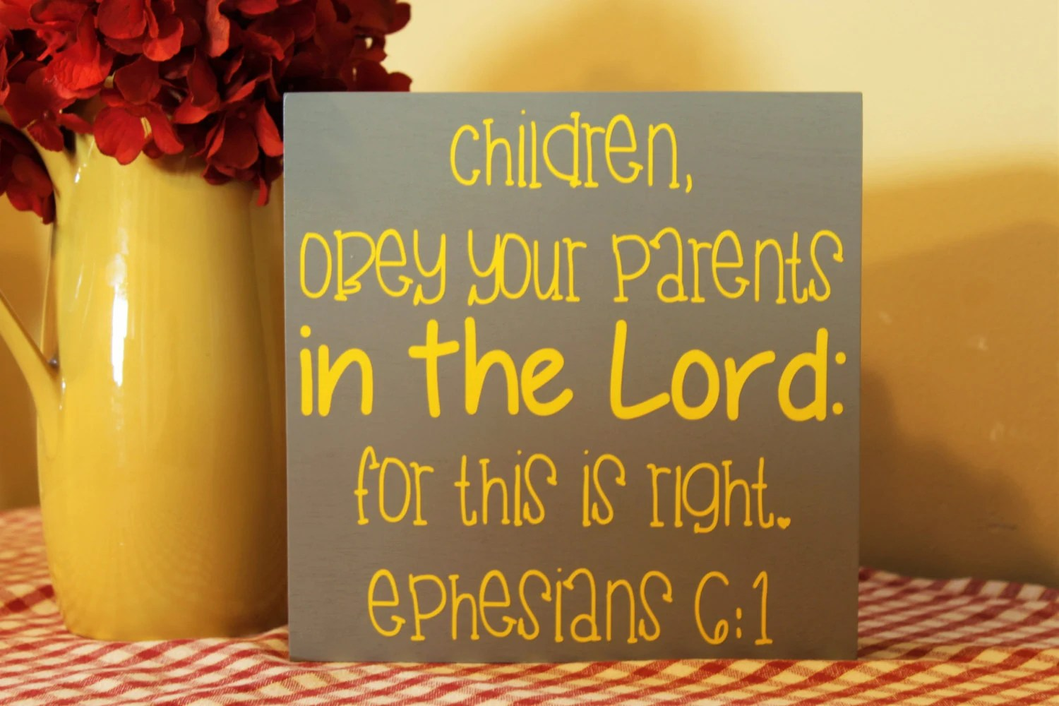 Ephesians 6 1 Ildren Obey Your Parents In The Lord For