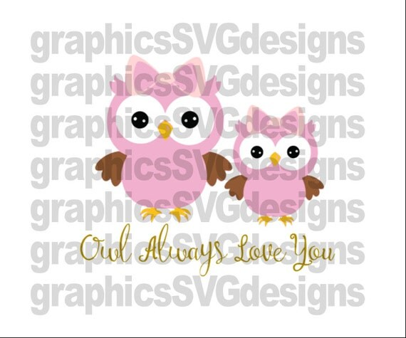 Download Owl Always Love you SVG File For Cricut and Cameo by ...