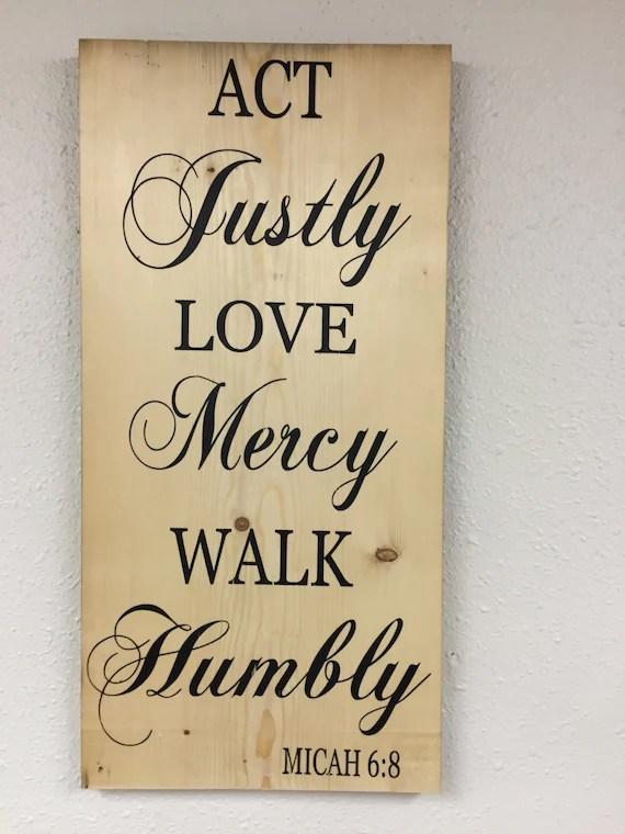 Download Act Justly, Love Mercy, Walk Humbly Micah 6:8 - Digital ...