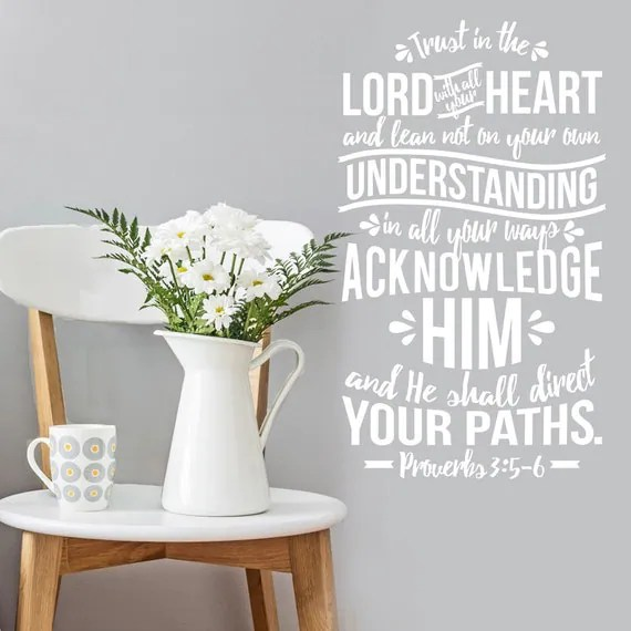 Trust in the Lord Wall Decal by danadecals