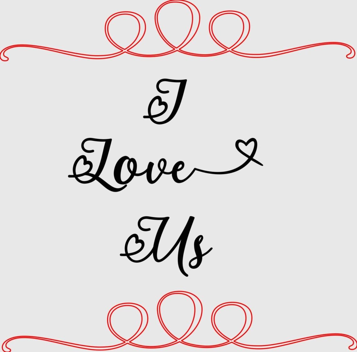 Download I Love Us SVG Cut File by ArtForTheMostPart on Etsy