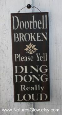 Front Door Sign Front Door Decor Doorbell Broken Funny Wood