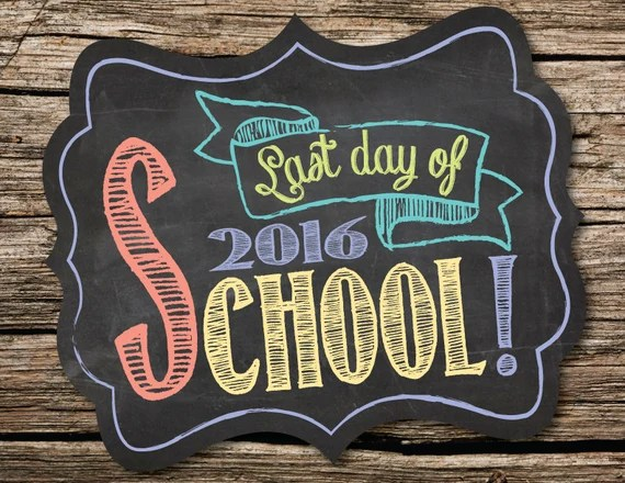 Last Day of School Photo Prop Chalk, Instant Download, Last Day of School Sign, Chalk Board Style Back to School Printable Personalized