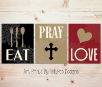 Eat Pray Love home decor prints Kitchen wall art Dining room