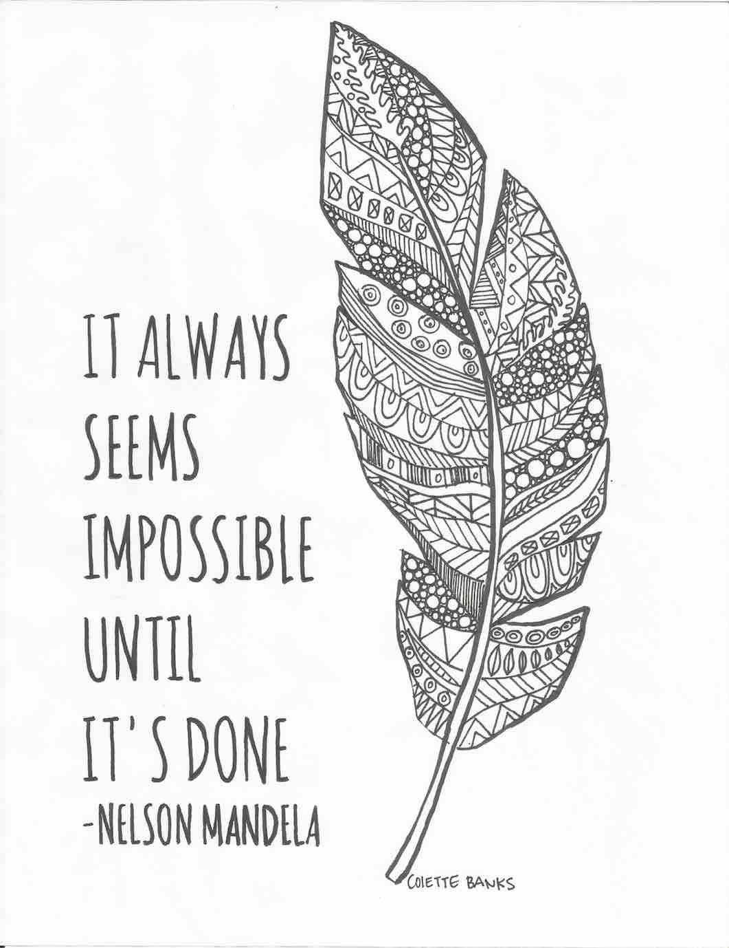 It Always Seems Impossible Quote by Nelson Mandela by