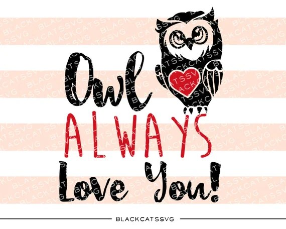 Download Owl always love you SVG file Cutting File Clipart by ...