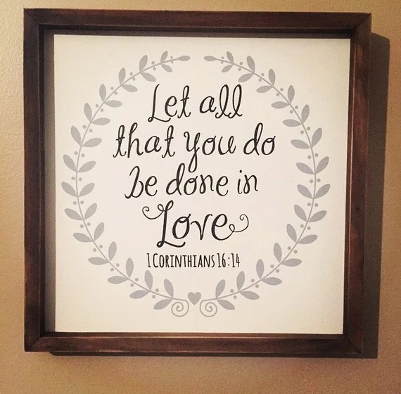 Download Let all that you do be done in love // Corinthians 16:14