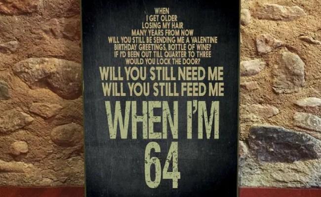 When I M 64 Beatles Lyrics Beatles Art Wall Art By Cute766