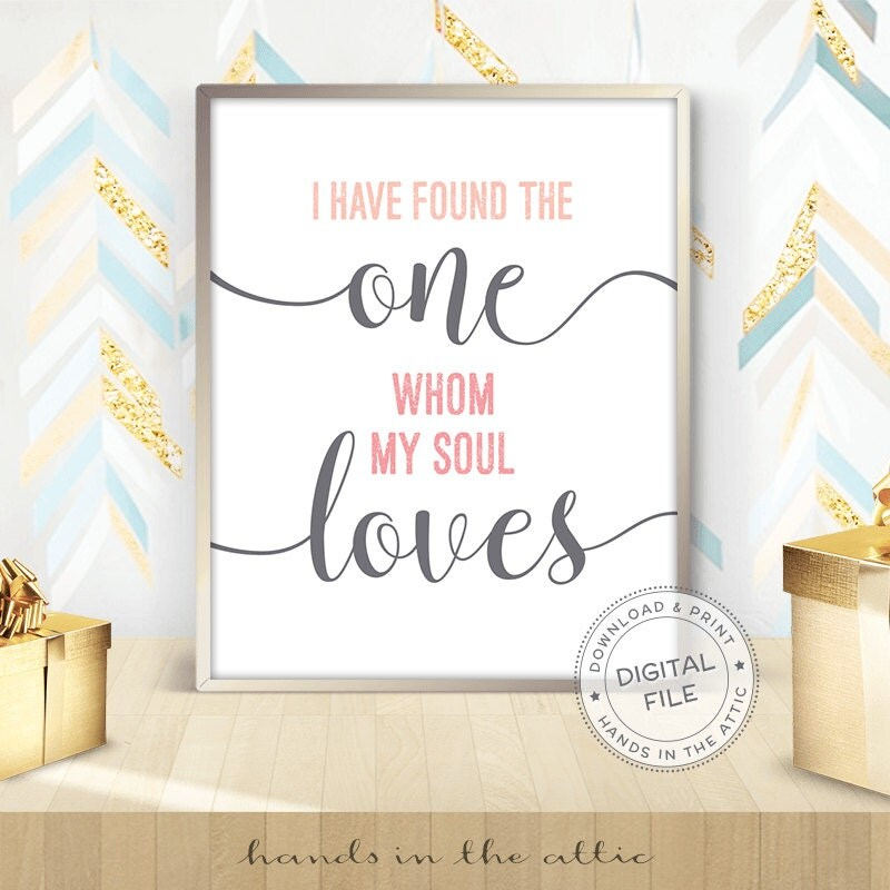 Download I have found the one whom my soul loves bible wedding print