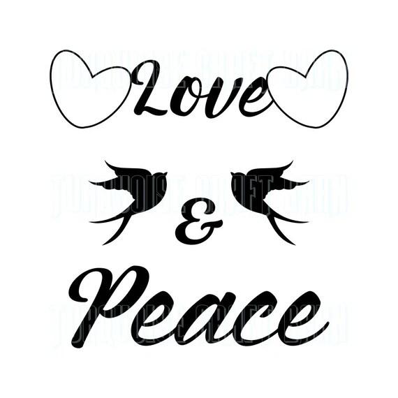Download Love & Peace SVG, Cut File SVG, T-Shirt SVG, Wood Sign svg ...