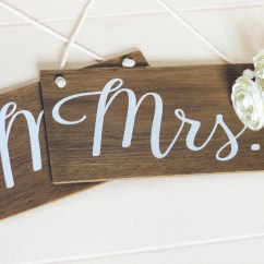 Mr And Mrs Chair Signs Stair Lift Chairs Covered Medicare Rustic Wooden Wedding