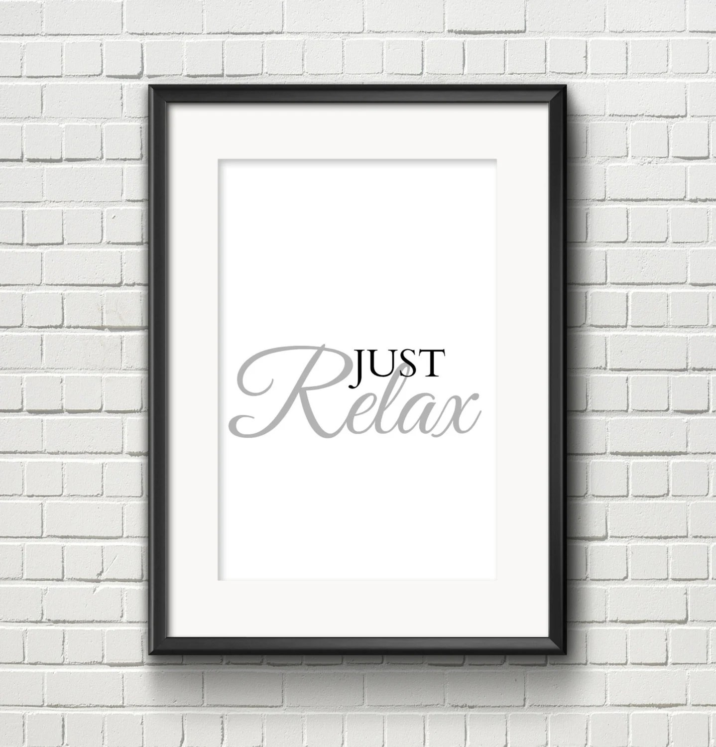 Just Relax Printable Wall Art Office Decor Relaxing by LOFTODecor