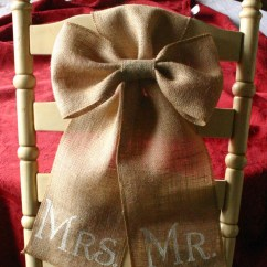 Burlap Bows For Wedding Chairs Rocking Chair Seat Replacement Mr And Mrs Weddings Sale Bride