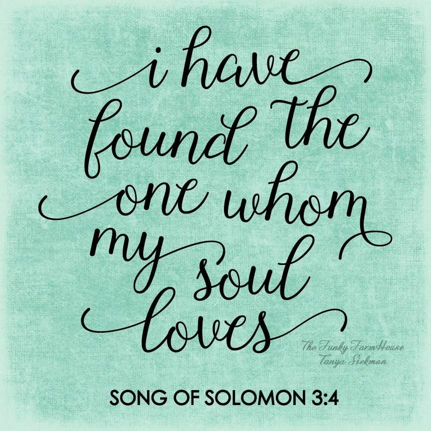 Download SVG & PNG I have found the one whom my soul loves ...